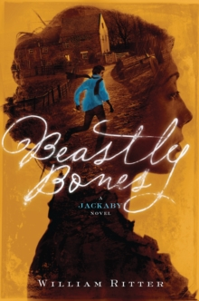 Beastly Bones : A Jackaby Novel, Hardback Book