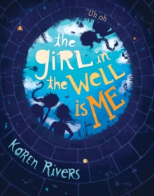 The Girl in the Well is Me, Paperback Book
