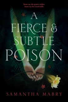 A Fierce and Subtle Poison, Paperback Book
