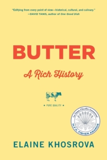Butter : A Rich History, Paperback Book