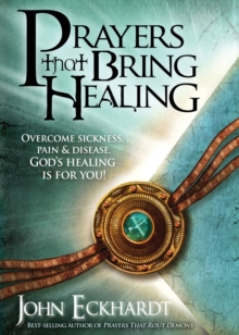 Prayers That Bring Healing, Paperback Book