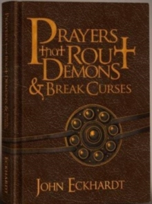 Prayers That Rout Demons and Break Curses, Leather / fine binding Book