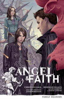 Angel & Faith Volume 3: Family Reunion, Paperback Book