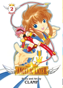 Angelic Layer Volume 2, Paperback / softback Book