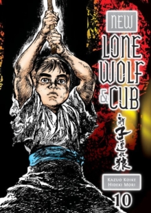 New Lone Wolf And Cub Volume 10, Paperback Book