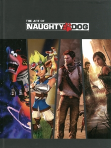 The Art of Naughty Dog, Hardback Book