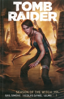 Tomb Raider Volume 1: Season Of The Witch, Paperback Book
