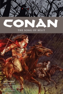 Conan Volume 16: The Song Of Belit, Paperback Book