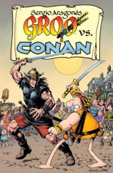 Groo Vs. Conan, Paperback / softback Book