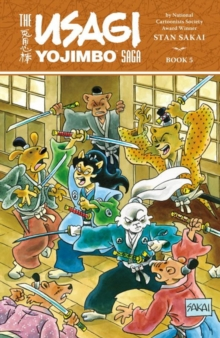 Usagi Yojimbo Saga Volume 5, Paperback / softback Book
