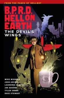 B.p.r.d. Hell On Earth Volume 10: The Devil's Wings, Paperback / softback Book