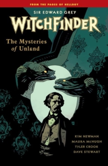 Witchfinder Volume 3 The Mysteries Of Unland, Paperback / softback Book