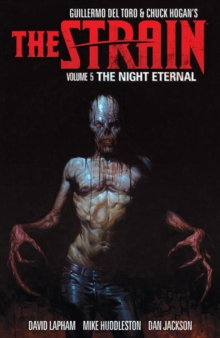 Strain, The Volume 5 The Night Eternal, Paperback / softback Book