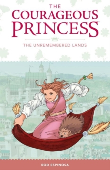 Courageous Princess, The: Volume 2 : The Unremembered Lands, Hardback Book