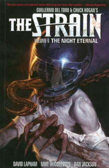 Strain, The Volume 6: The Night Eternal, Paperback Book