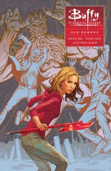 Buffy: Season Ten Volume 4: Old Demons, Paperback Book