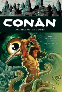 Conan Volume 19 : Xuthal of the Dusk, Paperback Book