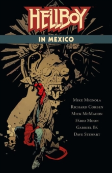 Hellboy in Mexico, Paperback Book