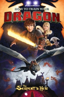How To Train Your Dragon: The Serpent's Heir, Paperback Book