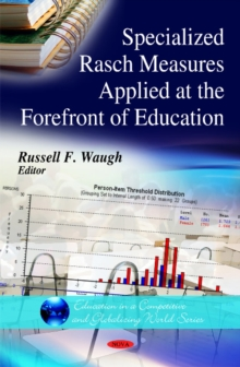 Specialized Rasch Measures Applied at the Forefront of Education, Hardback Book
