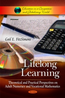 Lifelong Learning : Theoretical & Practical Perspectives on Adult Numeracy & Vocational Mathematics, Paperback Book