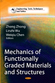 Mechanics of Functionally Graded Materials & Structures, Hardback Book