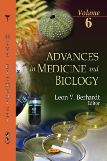 Advances in Medicine & Biology : Volume 6, Hardback Book