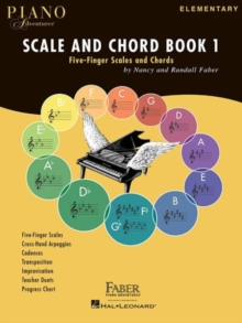 Piano Adventures : Scale And Chord Book 1 - Five-Finger Scales And Chords, Paperback / softback Book