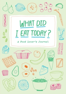 What Did I Eat Today?, Notebook / blank book Book