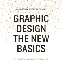 Graphic Design: The New Basics : Second Edition, Revised and Expanded, EPUB eBook