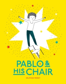 Pablo and His Chair, Hardback Book