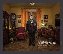 Veterans : Faces of World War II, Hardback Book