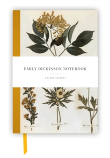 Emily Dickinson Notebook : a blank journal inspired by the poet's writings and gardens, Notebook / blank book Book