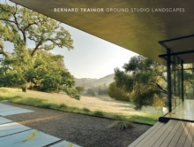 Bernard Trainor : Ground Studio Landscapes, Hardback Book