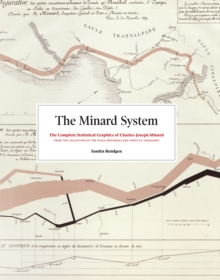 The Minard System : The Complete Statistical Graphics of Charles-Joseph Minard, EPUB eBook