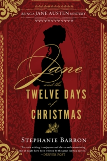 Jane And The Twelve Days Of Christmas : Being a Jane Austen Mystery, Paperback / softback Book