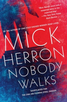 Nobody Walks, Paperback / softback Book