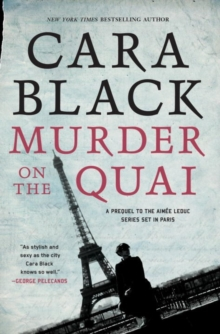 Murder On The Quai : An Aimee Leduc Investigation, Paperback Book
