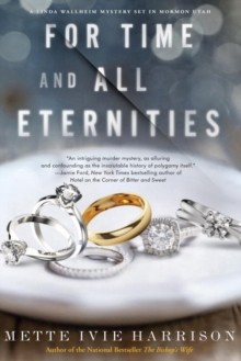 For Time And All Eternities : A Linda Wallheim Mystery, Paperback Book