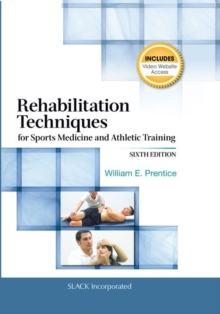 Rehabilitation Techniques for Sports Medicine and Athletic Training, Hardback Book