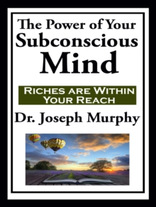 The Power of Your Subconscious Mind, EPUB eBook