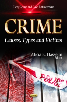 Crime : Causes, Types & Victims, Hardback Book