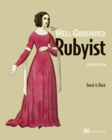 The Well-Grounded Rubyist, Paperback Book