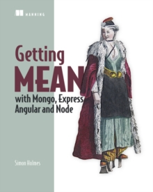 Getting MEAN with Mongo, Express, Angular, and Node, Paperback Book