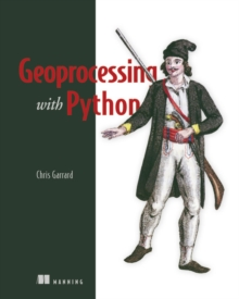 Geoprocessing with Python, Paperback Book