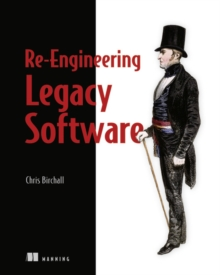 Re-Engineering Legacy Software, Paperback Book