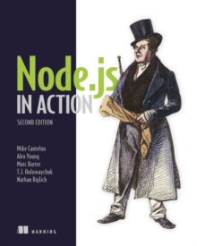 Node.js in Action, Second Edition, Paperback / softback Book