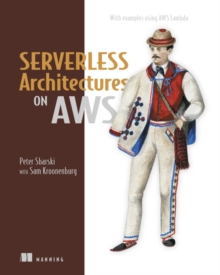 Serverless Architectures on AWS, Paperback / softback Book
