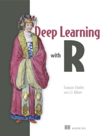 Deep Learning with R_p1, Paperback Book
