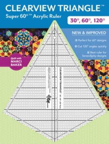 Clearview Triangle Super 60 Degrees Acrylic Ruler : New and Improved, General merchandise Book
